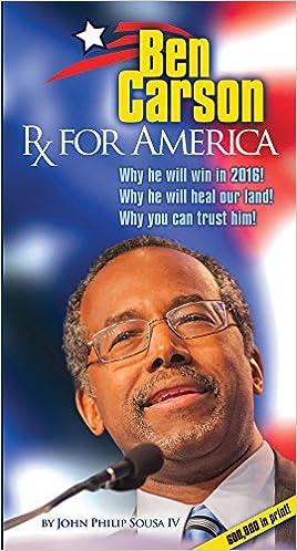 BEN CARSON: RX FOR AMERICA