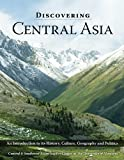 img - for Discovering Central Asia: An Introduction to Its History, Geography, and Politics book / textbook / text book