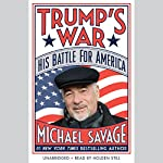 Trump's War: His Battle for America | Michael Savage