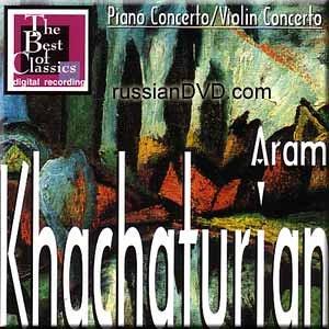 Khachaturian- Piano Concerto, Violin Concerto- Joseph Giunta, Antal Dorati