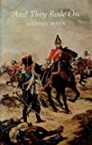 And They Rode On: King's Dragoon Guards at Waterloo (0859551113) by Mann, Michael