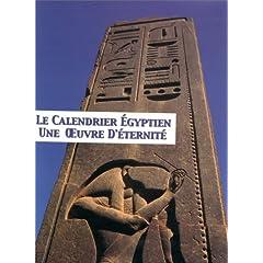 Le calendrier égyptien : une oeuvre d'éternité