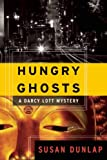 img - for Hungry Ghosts: A Darcy Lott Mystery book / textbook / text book