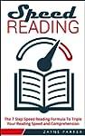 Speed Reading: The 7 Step Speed Readi...