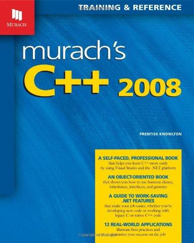 Murach'S C++ 2008 (Murach: Training & Reference)