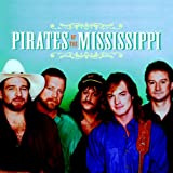 The Best of the Pirates of the Mississippiby Pirates of the...