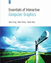 Essentials of Interactive Computer Graphics- Concepts and Implementation