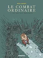 Combat ordinaire (Le) - tome 3 - Ce qui est précieux