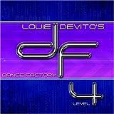 echange, troc Louie Devito - Louie Devito's Dance Factory Level 4