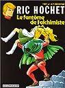 Ric Hochet, tome 30 : Le Fantôme de l'alchimiste