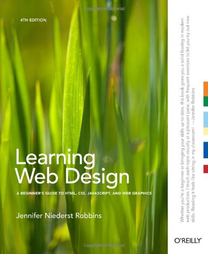 Learning Web Design: A Beginner's Guide to HTML,