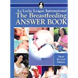 The Breastfeeding Answer Bookby Edward Newton
