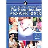The Breastfeeding Answer Bookby Edward Newton