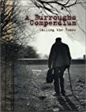 A Burroughs Compendium: Calling the Toads