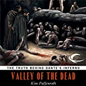 Valley of the Dead: The Truth Behind Dante's Inferno | [Kim Paffenroth]