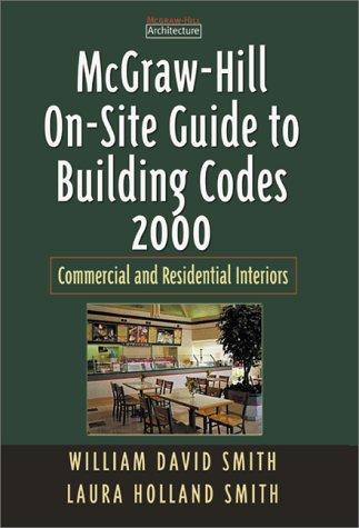 McGraw-Hill On-Site Guide to Building Codes 2000: Commercial and Residential Sites and Exteriors