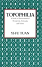 Topophilia: A Study of Environmental Perception, Attitudes, and Values