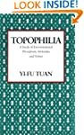 Topophilia: A Study of Environmental...