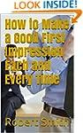 How to Make a Good First Impression E...