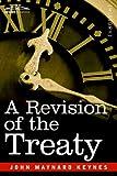 A Revision of the Treaty by John Maynard Keynes