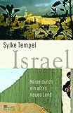 Israel: Reise durch ein altes neues Land title=