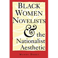 Black Women Novelists and the Nationalist Aesthetic