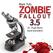 Zombie Fallout 3.5: Dr. Hugh Mann | Mark Tufo