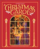 Charles Dickens's A Christmas Carol: The Heirloom Edition