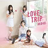 45th Single「LOVE TRIP / しあわせを分けなさい Type D」通常盤