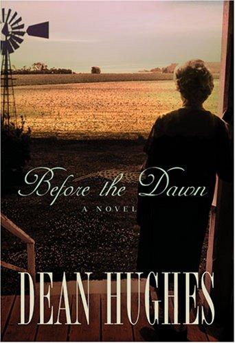 Before the Dawn, DEAN HUGHES