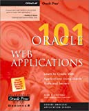 img - for Oracle Web Applications 101 book / textbook / text book