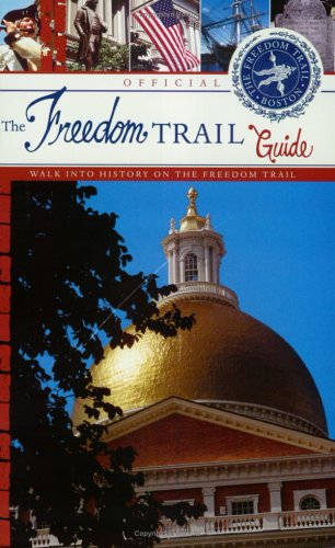 The Official Freedom Trail Guidebook