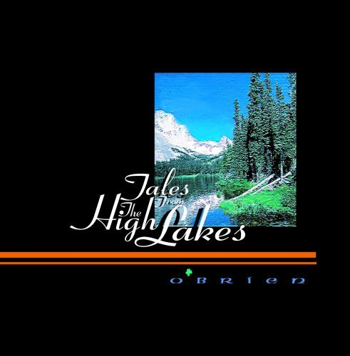 Tales from the High Lakes by O'BRIEN