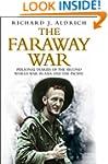 The Faraway War: Personal Diaries Of...