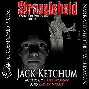 Stranglehold | [Jack Ketchum]