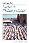 Echec de l'islam politique (L')