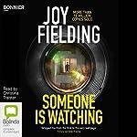 Someone Is Watching | Joy Fielding