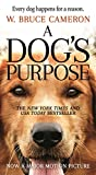 Image of A Dog's Purpose: A Novel for Humans