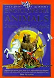 img - for The Element Illustrated Encyclopedia of Animals: In Nature, Myth and Spirit book / textbook / text book