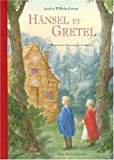 Hansel Et Gretel (French Edition)