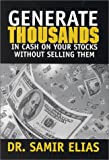 img - for Generate Thousands in Cash on Your Stocks without Selling Them book / textbook / text book