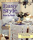 img - for Easy Style Room by Room book / textbook / text book