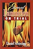 img - for Eternal Damnation on Trial book / textbook / text book