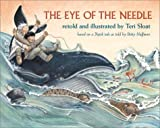 The Eye of the Needle: Based on a Yupik Tale