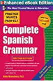 Practice Makes Perfect Complete Spanish Grammar (Practice Makes Perfect Series)