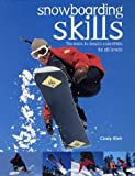 Snowboarding Skills: The Back-To-Basics Essentials for All Levels image