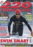 220 : Two Twenty Multi Sports Triathlon and Biathlon
