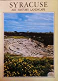 img - for Syracuse. Art, History, Landscape. book / textbook / text book