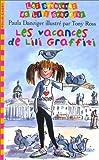"Afficher ""Les aventures de Lili Graffiti n° 2<br /> Les vacances de Lili Graffiti"""