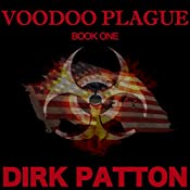 Voodoo Plague | [Dirk Patton]